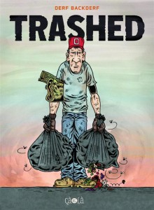 Trashed - Derf Backderf