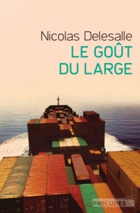 Le goût du large - Nicolas Delasalle