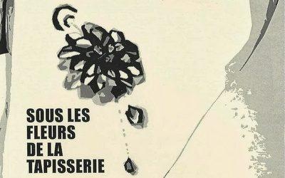Sous les fleurs de la tapisserie – Marlène Tissot, Somotho