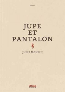 Jupe et pantalon - Julie Moulin