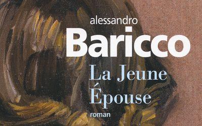 La Jeune Épouse – Alessandro Baricco