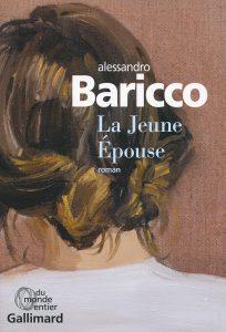La Jeune Épouse - Alessandro Baricco