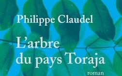 L'arbre du pays Toraja – Philippe Claudel