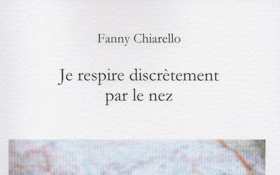 Je respire discrètement par le nez – Fanny Chiarello