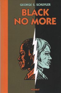 Black no more - Georges S. Schuyler