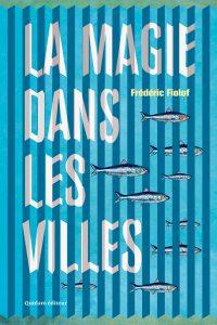 La magie dans les villes - Frédéric Fiolof